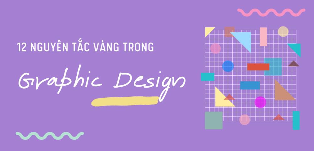 12 Nguyen tac vang trong Graphic Design