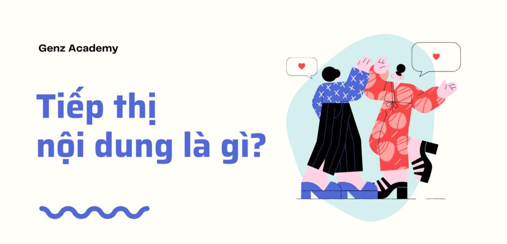 Tiep Thi Noi Dung La Gi
