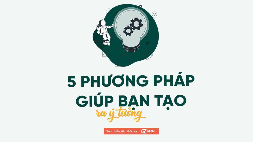 5 phuong phap giup ban tao ra y tuong